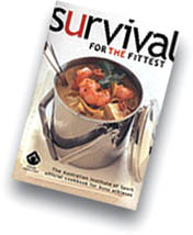 Survival for the Fittest